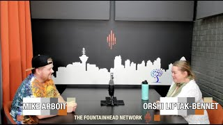 The Fountainhead Network Presents PoCommunity Episode 26: Orshi Liptak-Bennet
