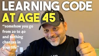 Learning Code at 45, is it possible? - Developer Stories