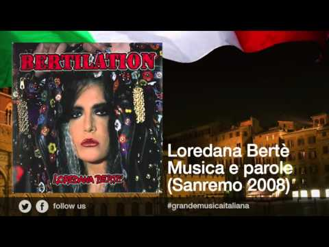 Loredana Bertè - Musica e parole (Sanremo 2008)