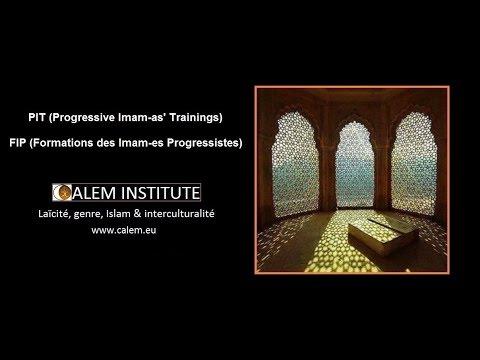 CALEM Islamic Institute : Progressive imam as' reform - Reforme ethique des imam es progressis