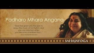 Sahaja Yoga Bhajan - Shree Maaji Padharo Mhara Angana - Indore Sahaja Collectivity