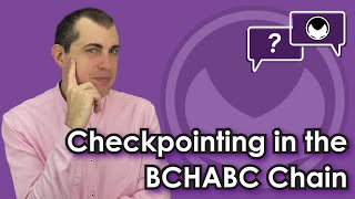 Bitcoin Q&A: Checkpointing in the BCHABC chain
