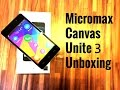 Micromax Canvas Unite 3 Q372 Unboxing and Hands On