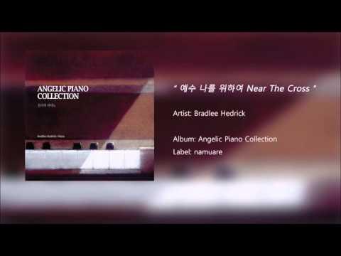 [K-POP] Bradlee Hedrick - Near The Cross (Official Audio)