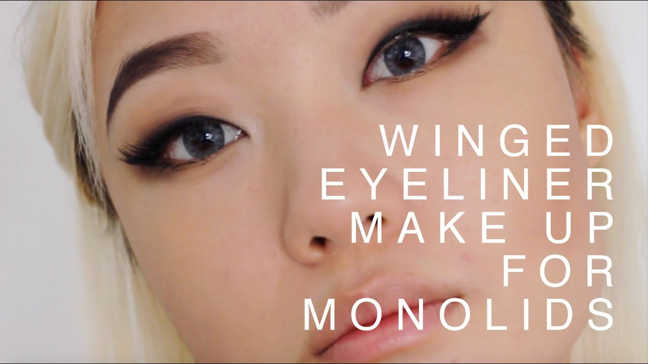 Winged Eyeliner Make Up Tutorial Monolids Youtube