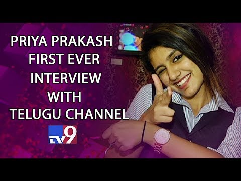 Priya Prakash Varrier First Ever Personal Interview With Telugu Channel - TV9 Exclusive
