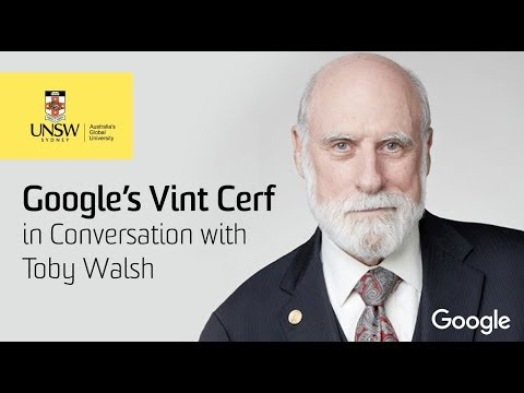 Google's Vint Cerf – in Conversation with Toby Walsh