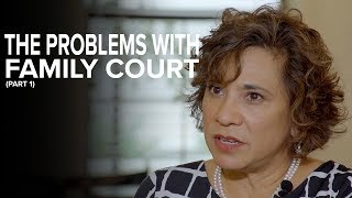 The Problems with Family Court: Power of the judge