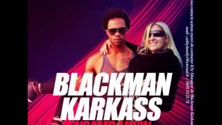 BLACKMAN KARKASS - ENSAMB MWIN (SOPRASOUND PROD) 2015