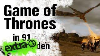 Game of Thrones in 91 Sekunden