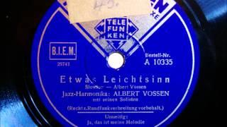 Albert Vossen - Etwas Leichtsinn - Slowfox - März 1941
