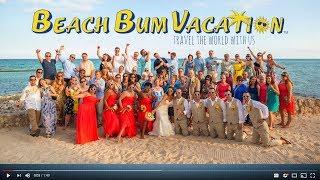 Planning your Destination Wedding with Beach Bum Vacation