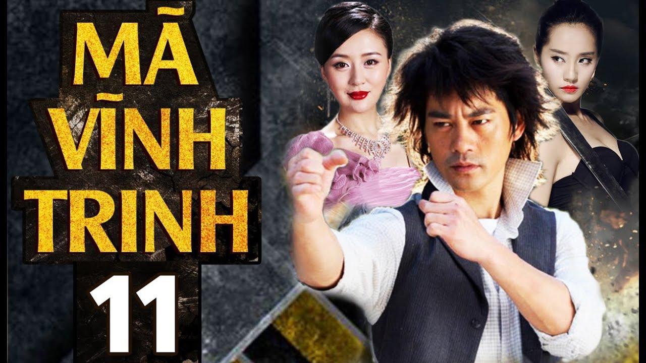 Phim Hay | Tân Mã Vĩnh Trinh – Tập 11 | Full HD | PhimTV