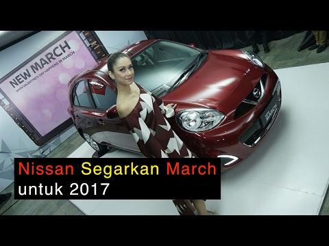 Launching New Nissan March 2017 l OTO.com