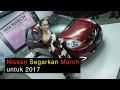Launching New Nissan March 2017 l OTO.com