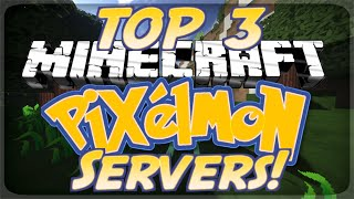Top 3 Minecraft Pixelmon Servers 3.5.1 (Minecraft Pokemon Mod)