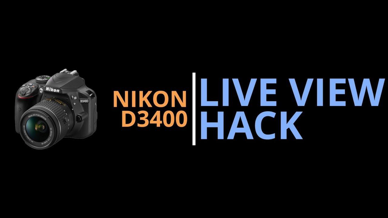 Nikon D3400 Live View Timer Bypass – LinuxGameCast
