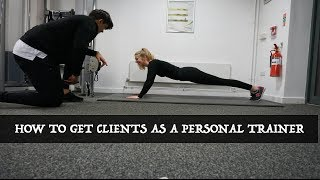 How To Easily Get Clients as a New Personal Trainer! | Make More Money!