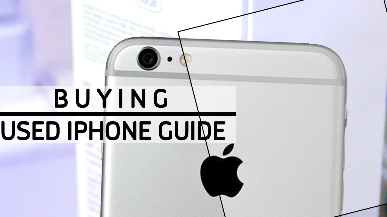 3 things to know before buying any used iphone buying guide rh youtube com iphone buying guide money saving expert iphone buying guide 2017