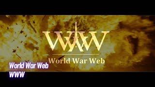 """Bande annonce de """"World War Web - WWW"""""""
