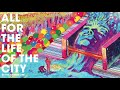 The Flaming Lips - All For The Life Of The City (Official Audio)