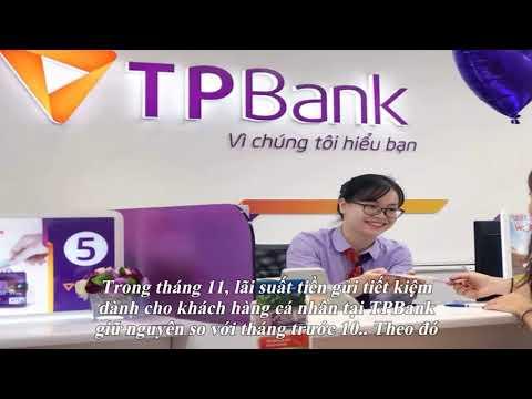 Lãi Suất Ngân Hàng TPBank Mới Nhất Tháng 11/2019: Cao Nhất Là 8,6%/năm