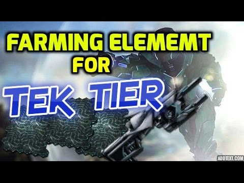 BEST WAY TO FARM 1000'S ELEMENT FOR TEK TIER