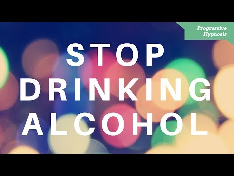 Quit Drinking Alcohol | Stop Problem and Binge Drinking Alcohol Hypnotherapy
