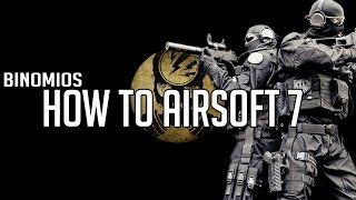 HOW TO AIRSOFT · VII · Binomios