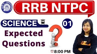 Class-01 ||#RRB NTPC || SCIENCE || By Amrita Ma'am|| Expected Questions