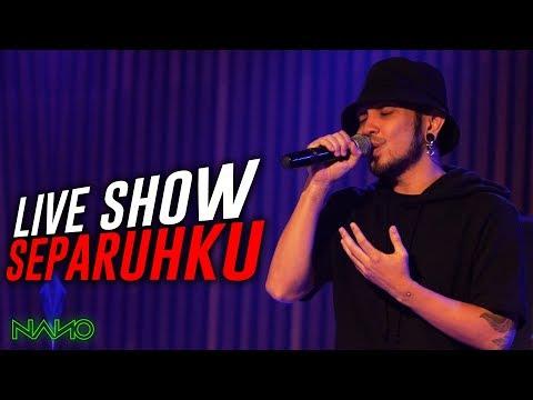 Nano - Separuhku | LIVE Launch