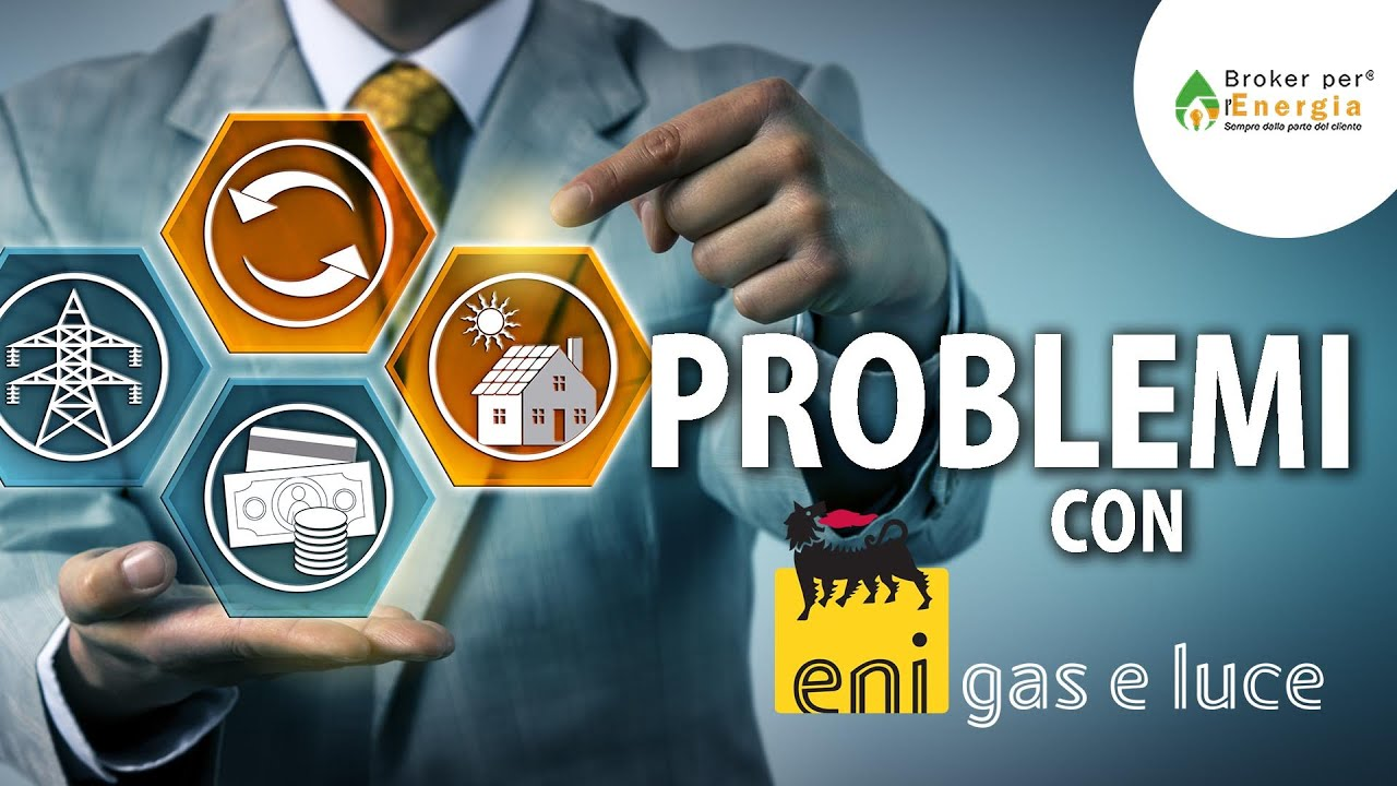 Reclami Eni Gas E Luce Contestazione Bolletta Eni Gas E Power