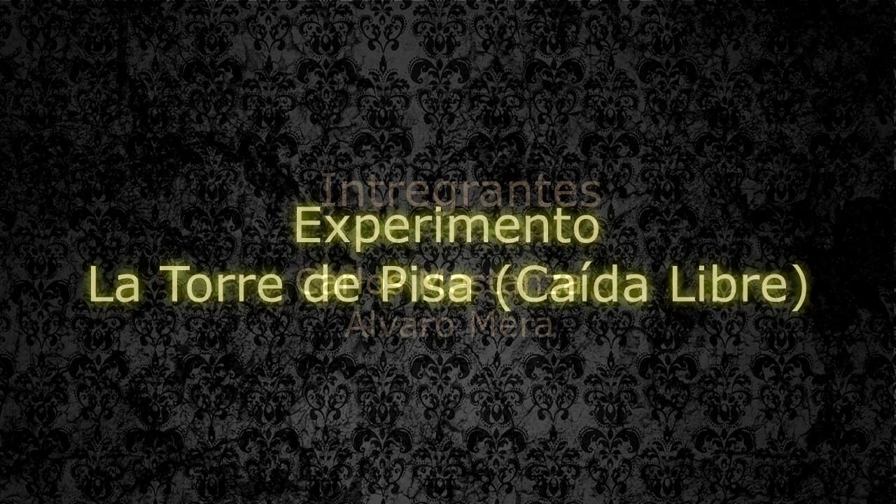 foto de Experimento de la Torre de Pisa (Caída Libre) YouTube