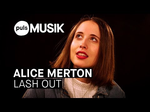 Alice Merton  Lash Out PULS  Session