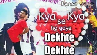 Kya se kya ho gaye dekhte dekhte || Dance Choreography by Neeraj kashyap || Dynamic dance academy