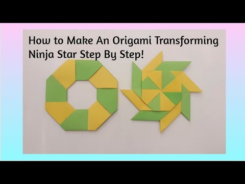 How To Make An Origami Transforming Ninja Star!
