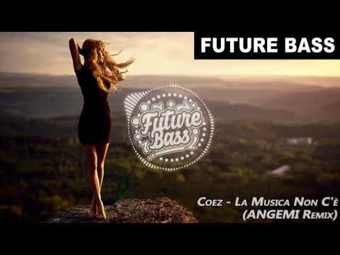 Coez - La Musica Non C'e (ANGEMI Remix) | FBM