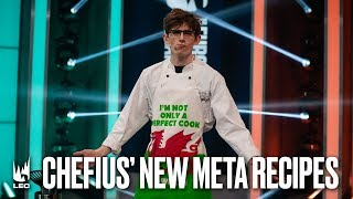 Chefius' New Meta Recipes | #LEC Week 5