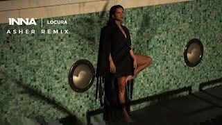 INNA - Locura Asher Remix