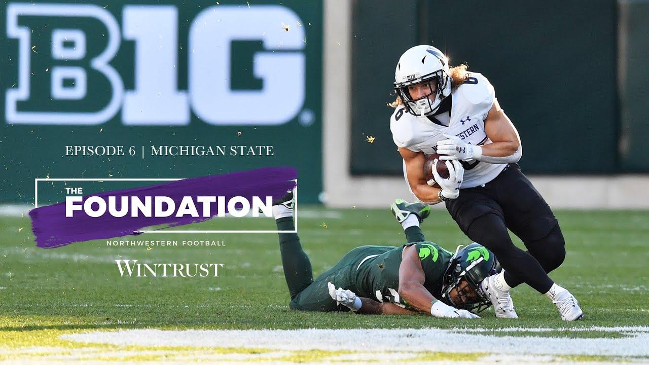 "Download Northwestern | ""The Foundation"" Season 6 Ep. 6 - Michigan State"
