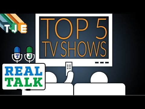 Top 5 TV Shows - Real Talk EP #3 (Part 4)