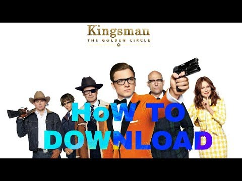 kingsman the golden circle full movie hd free download dvdrip
