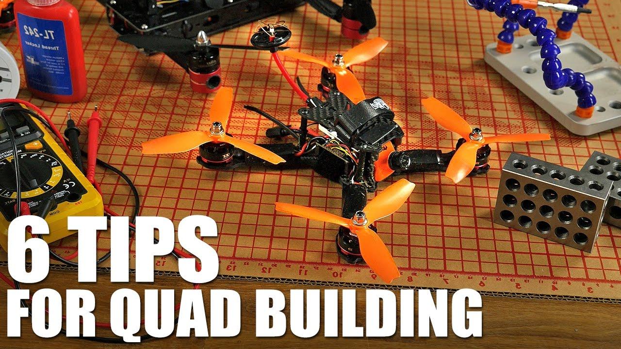 6 Tips for Quad Building | Flite Test