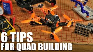 6 Tips for Quad Building | Flite Test