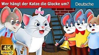 Wer hängt der Katze die Glocke um ?  | Gute Nacht Geschichte | Deutsche Märchen