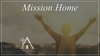 2020-10-12 Mission Home / 使命之家