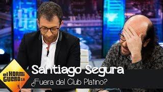 Pablo Motos echa a Santiago Segura del Club Platino - El Hormiguero 3.0