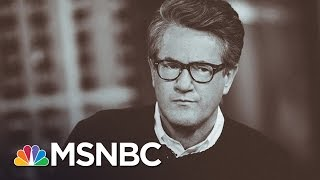 Joe To Democratic Party: Do You Want To Win Or Not? | Morning Joe | MSNBC