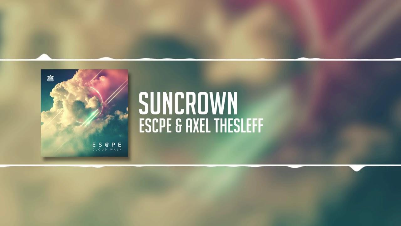 Axel Thesleff & ESCPE - Suncrown
