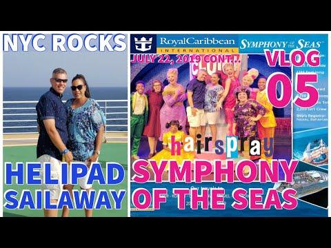 Symphony Of The Seas ⚓  Helipad Honduras Sailaway🇭🇳🍎  Hairspray  1977   July 2019   Vlog 05